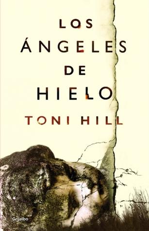 Portada de Los ángeles de hielo de Toni Hill