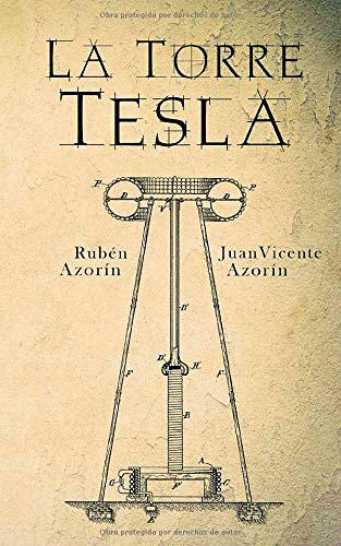portada de La torre Tesla, de Rubén Azorín y Juan Vicente Azorín