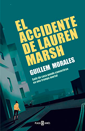 El accidente de Lauren Marsh, de Guillem Morales